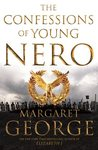 Confessions of Young Nero - Margaret George (Paperback)