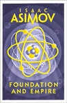 Foundation and Empire - Isaac Asimov (Paperback)