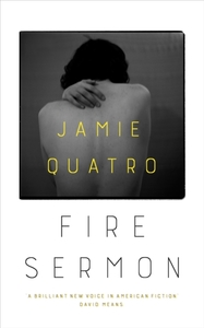 Fire Sermon - Jamie Quatro (Hardcover) - Cover