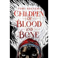 Children of Blood and Bone - Tomi Adeyemi (Paperback)