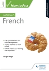 How to Pass National 5 French: Second Edition - Douglas Angus (Paperback)