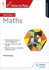 How to Pass National 5 Maths: Second Edition - Bob Barclay (Paperback)