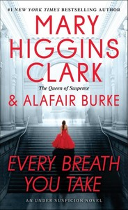 Every Breath You Take - Mary Higgins Clark (Paperback)