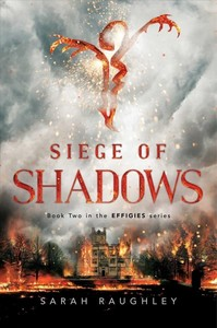 Siege of Shadows - Sarah Raughley (Paperback)