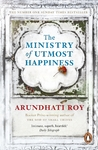 Ministry of Utmost Happiness - Arundhati Roy (Paperback)