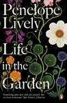Life In the Garden - Penelope Lively (Paperback)