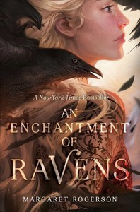 An Enchantment of Ravens - Margaret Rogerson (Paperback)