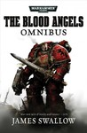 Blood Angels – The Complete Rafen Omnibus - James Swallow (Paperback) Cover