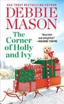 The Corner of Holly and Ivy - Debbie Mason (Paperback)