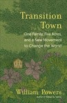Transition Town - William Powers (Paperback)