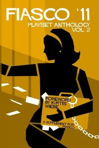 FIASCO '11 - Playset Anthology Vol. 2 (Role Playing Game) - Cover