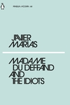 Madame Du Deffand and the Idiots - Javier Marias (Paperback)