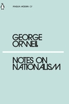 Notes On Nationalism - George Orwell (Paperback)