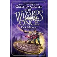 Wizards of Once - Cressida Cowell (Hardcover)