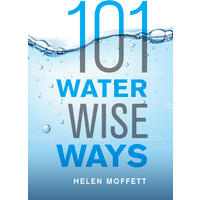 101 Water Wise Ways - Helen Moffett (Paperback)