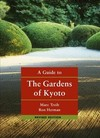 A Guide to the Gardens of Kyoto - Marc Treib (Paperback)