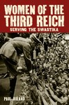 Women of the Third Reich - Paul Roland (Paperback)