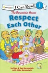Berenstain Bears Respect Each Other - Stan and Jan Berenstain W/ Mike Berenstain (Paperback)