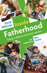 Inside Fatherhood - David Atkinson (Paperback)