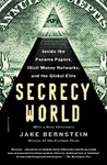 Secrecy World - Jake Bernstein (Paperback)