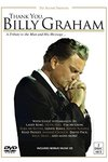 Thank You Billy Graham: Tribute to the Man & His (Region 1 DVD)