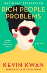 Rich People Problems - Kevin Kwan (Paperback)