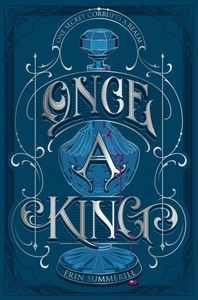 Once a King - Erin Summerill (Hardcover)