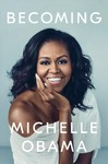 Becoming - Michelle Obama (Hardcover)