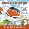Angela's Airplane - Robert Munsch (Hardcover)