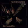 Ten Years After - Positive Vibrations (2017 Remaster) (CD)