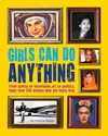 Girls Can Do Anything - Caitlin Doyle (Hardcover)