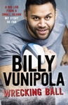 Wrecking Ball: a Big Lad From a Small Island - My Story So Far - Billy Vunipola (Paperback)