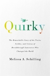 Quirky - Melissa A. Schilling (Paperback)