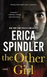 The Other Girl - Erica Spindler (Paperback)