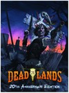 Deadlands Classic - 20th Anniversary Edition (Role Playing Game)