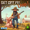 Get Off My Land! (Board Game)