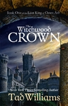 Witchwood Crown - Tad Williams (Paperback)