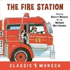 The Fire Station - Robert Munsch (Paperback)