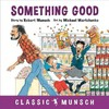 Something Good - Robert Munsch (Paperback)