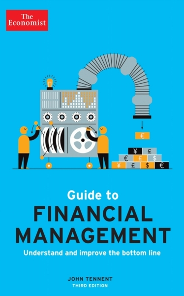 Economist Guide to Financial Management 3rd Edition - John Tennent  (Paperback)