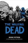 Walking Dead Book 15 - Robert Kirkman (Hardcover)
