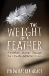 The Weight of a Feather - Lynda Hacker Araoz (Hardcover)