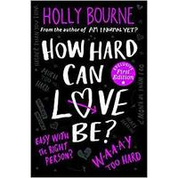 How Hard Can Love Be? - Holly Bourne (Paperback)