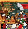 Disney Mickey Mouse - the Scariest Halloween Story Ever! Read-along Storybook - Disney Book Group (Paperback)