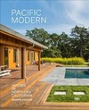 Pacific Modern: Houses of Northern California - ,Gustave Carlson (Hardcover)