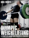 Olympic Weightlifting - Greg Everett (Paperback)