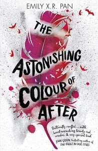 Astonishing Colour of After - Emily X. R. Pan (Paperback) - Cover