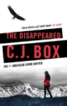 Disappeared - C. J. Box (Hardcover)