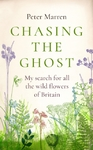 Chasing the Ghost - Peter Marren (Hardcover)