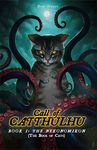 Call of Catthulhu - Book I: The Nekonomikon (Role Playing Game)